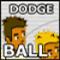 Dodge  Ball